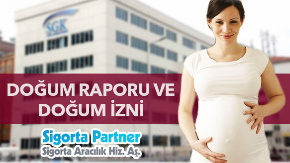 Doğum Raporu ve Doğum İzni