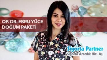 Op. Dr. Ebru YÜCE Doğum Paketi