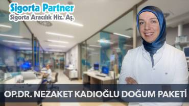 Op. Dr. Nezaket Kadıoğlu Doğum Paketi